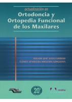 ACTUALIZACION EN ORTODONCIA Y ORTOPEDIA FUNCIONAL DE LOS MAXILARES