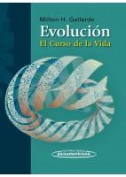 EVOLUCION. EL CURSO DE LA VIDA