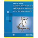 FACTORES ASOCIADOS CON SOBREPESO Y OBESIDAD EN EL AMBIENTE ESCOLAR