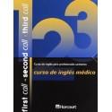 FIRST CALL - SECOND CALL - THIRD CALL. CURSO DE INGLES MEDICO (3 VOL. + 6 CD)
