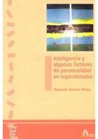 INTELIGENCIA Y ALGUNOS FACTORES DE PERSONALIDAD EN SUPERDOTADOS
