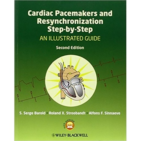 CARDIAC PACEMAKERS AND RESYNCHRONIZATION STEP-BY-STEP