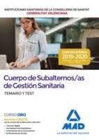 CUERPO SUBALTERNOS/AS GESTION SANITARIA INSTITUCIONES SANITARIAS CONSELLERIA DE SANITAT GENERALITAT VALENCIANA. TEMARIO Y TEST