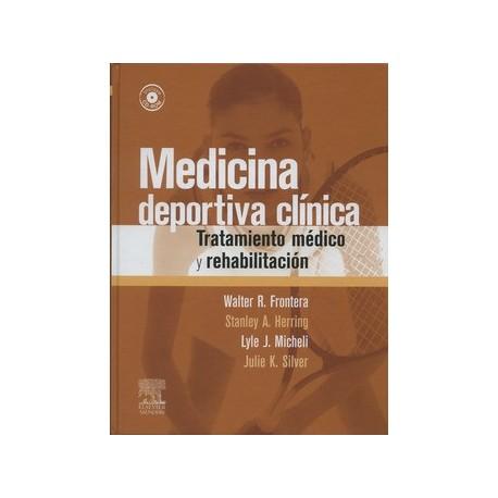 MEDICINA DEPORTIVA CLINICA. TRATAMIENTO MEDICO Y REHABILITACION + CD-ROM