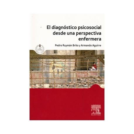 EL DIAGNOSTICO PSICOSOCIAL DESDE UNA PERSPECTIVA ENFERMERA + ACCESO WEB