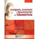 ANALGESIA ANESTESIA Y REANIMACION EN OBSTETRICIA