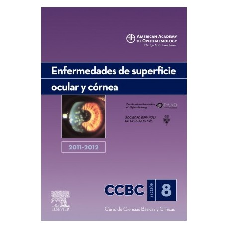 ENFERMEDADES DE SUPERFICIE OCULAR Y CORNEA. 2011-2012: SECCION 8