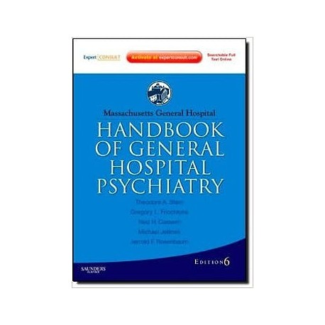 MASSACHUSETTS GENERAL HOSPITAL HANDBOOK OF GENERAL PSYCHIATRY