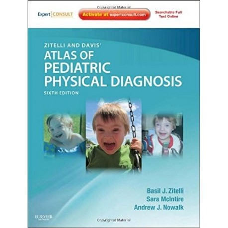 ZITELLI AND DAVIS' ATLAS OF PEDIATRIC PHYSICAL DIAGNOSIS (ONLINE AND PRINT)