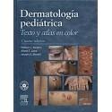 DERMATOLOGIA PEDIATRICA, TEXTO Y ATLAS EN COLOR + CD