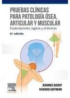 PRUEBAS CLINICAS PARA PATOLOGIA OSEA ARTICULAR Y MUSCULAR