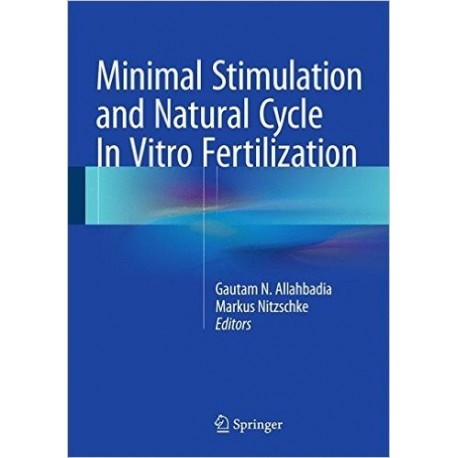 MINIMAL STIMULATION AND NATURAL CYCLE IN VITRO FERTILIZATION