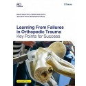 LEARNING FROM FAILURES IN ORTHOPEDIC TRAUMA. KEY POINTS FOR SUCCESS