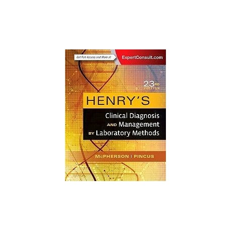HENRY'S CLINICAL DIAGNOSIS AND MANAGEMENT BY LABORATORY METHODS