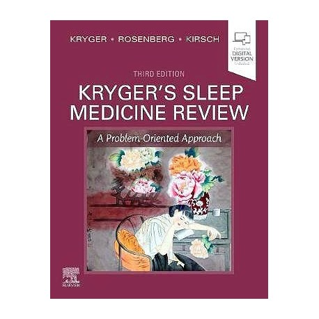 KRYGER.S SLEEP MEDICINE REVIEW. A PROBLEM-ORIENTED APPROACH (ONLINE AND PRINT)