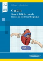 CARDIN. MANUAL DIDACTICO PARA LA LECTURA DE ELECTROCARDIOGRAMAS (INCLUYE VERSION DIGITAL)