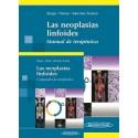 LAS NEOPLASIAS LINFOIDES: MANUAL DE TERAPEUTICA + COMPENDIO DE TERAPEUTICA