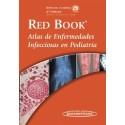 RED BOOK. ATLAS DE ENFERMERDADES INFECCIOSAS EN PEDIATRIA