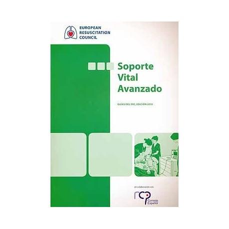 SOPORTE VITAL AVANZADO. GUIAS DEL ERC, EDICION 2010