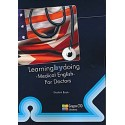 LEARNING BY DOING MEDICAL ENGLISH FOR DOCTORS. STUDENT BOOK