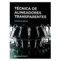 LA TECNICA DEL ALINEADOR TRANSPARENTE