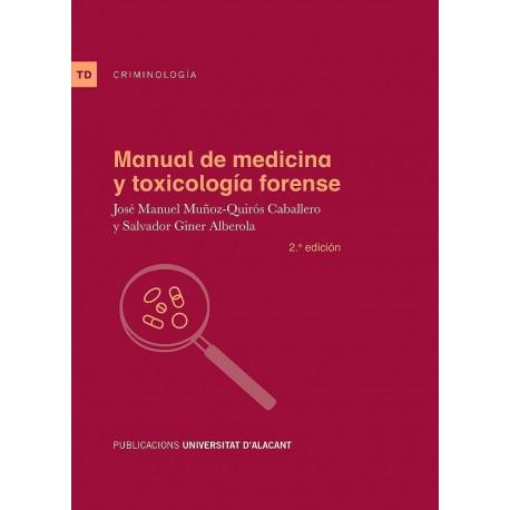 MANUAL DE MEDICINA Y TOXICOLOGIA FORENSE