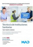 TECNICO/A DE INSTITUCIONES SANITARIAS DE LAS INSTITUCIONES SANITARIAS CONSELLERIA SANITAT COMUNIDAD VALENCIANA. TEST PARTE COMUN