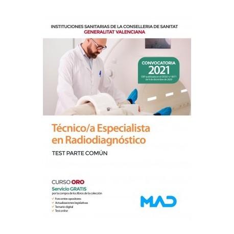 TECNICO/A ESPECIALISTA EN RADIODIAGNOSTICO DE LAS INSTITUCIONES CONSELLERIA SANITAT COMUNIDAD VALENCIANA. TEST PARTE COMUN