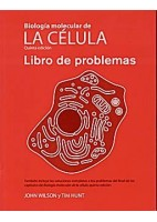 BIOLOGIA MOLECULAR DE LA CELULA. LIBRO DE PROBLEMAS