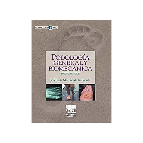 PODOLOGIA GENERAL Y BIOMECANICA + CD