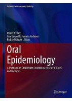 ORAL EXPIDEMIOLOGY. ATEXTBOOK ON ORAL HEALTH CONDICIONS, RESEARCH TOPICS AND METHODS