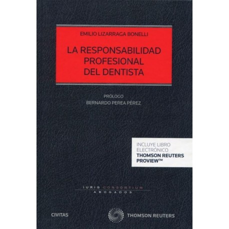 LA RESPONSABILIDAD PROFESIONAL DEL DENTISTA (INCLUYE LIBRO ELECTRONICO)