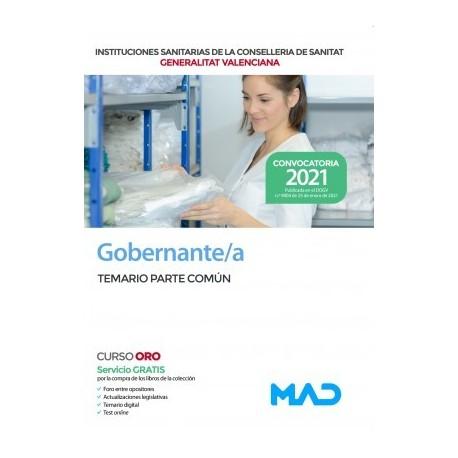 GOBERNANTE/A DE LAS INSTITUCIONES SANITARIAS DE LA CONSELLERIA DE SANITAT GENERALITAT VALENCIANA. TEMARIO PARTE COMUN