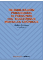 REHABILITACION PSICOSOCIAL DE PERSONAS CON TRASTORNOS MENTALES CRONICOS