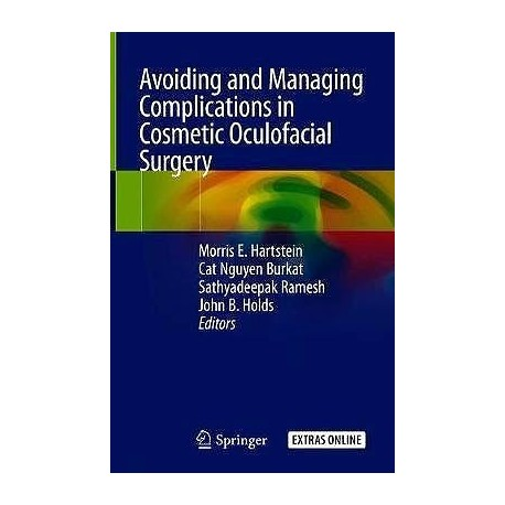 ADVOIDING AND MANAGING COMPLICATIONS IN COSMETIC OCULOFACIAL SURGERY
