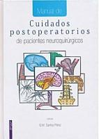 MANUAL DE CUIDADOS POSTOPERATORIOS DE PACIENTES NEUROQUIRURGICOS