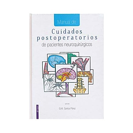 MANUAL DE CUIDADOS POSTOPERATORIOS DE PACIENTES NEUROQUIRURGICOS
