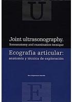 ECOGRAFIA ARTICULAR: ANATOMIA Y TECNICA DE EXPLORACION (ESPAÑOL-INGLES)