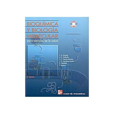 BIOQUIMICA Y BIOLOGIA MOLECULAR PARA CIENCIAS DE LA SALUD + CD-ROM